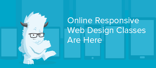 Title graphic declaring Online Responsive Web Design Classes Are Here